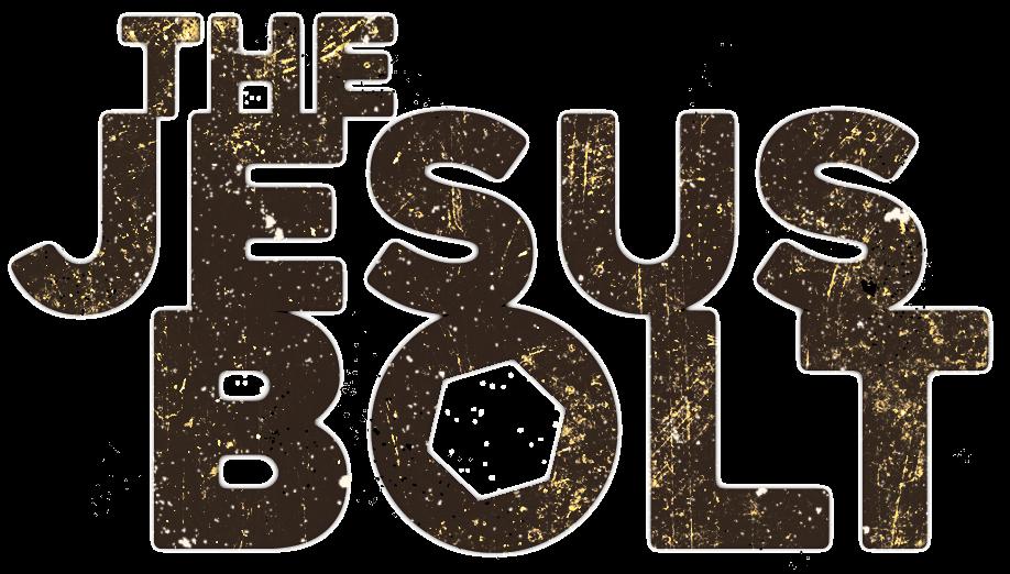 The Jesus Bolt